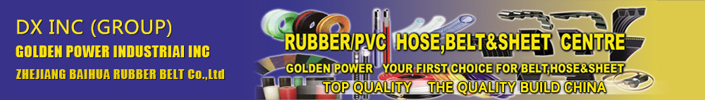GOLDEN POWER_Your first choice for Belt,Hose and Sheet